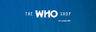 The Who Shop Logo